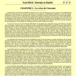 Ivan Illich - Énergie et Équité - Chapitre I