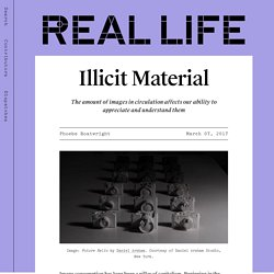 Illicit Material — Real Life