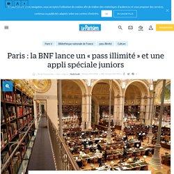 Paris : la BNF lance un « pass illimité » et une appli spéciale juniors - Le Parisien