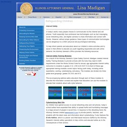 Illinois Attorney General - Safeguarding Children - Internet Safety