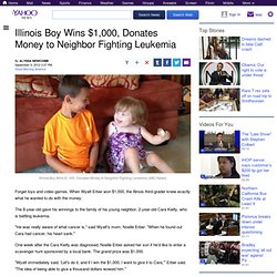 Illinois Boy Wins $1,000, Donates Money to Neighbor Fighting Leukemia