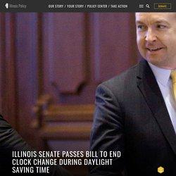 11/13/19: Illinois Senate passes bill to end clock change during daylight saving time