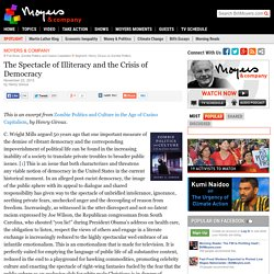 The Spectacle of Illiteracy and the Crisis of Democracy