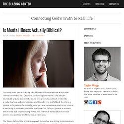 Is Mental Illness Actually Biblical?