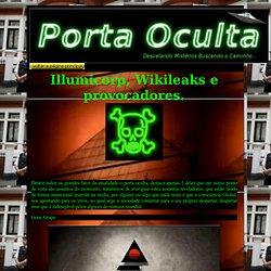 Illumicorp, Wikileaks e provocadores