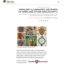 Heraldry Illuminated: Deciphering Coats of Arms and Other Manuscript Mysteries