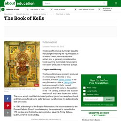 The Book of Kells - Splendid Illuminated Manuscript