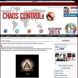 La lignée de sang des Illuminati, 13 grandes familles de sorciers