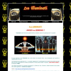 ILLUMINATI, anges ou demons ?