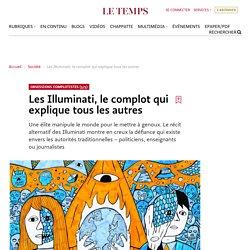 Les Illuminati, le complot qui explique tous les autres