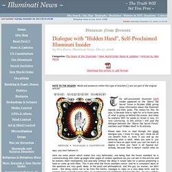 "Dialogue with ""Hidden Hand"", Self-Proclaimed Illuminati Insider"