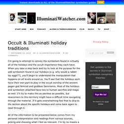 Occult & Illuminati holiday traditions