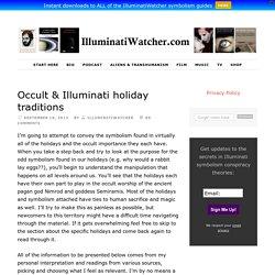Occult & Illuminati holiday traditions
