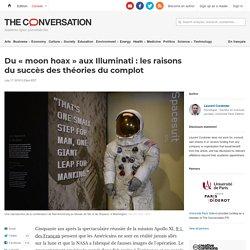 Du «moon hoax» auxIlluminati: lesraisons dusuccès desthéories ducomplot