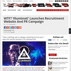 WTF? 'Illuminati' Launches Recruitment Website And PR Campaign