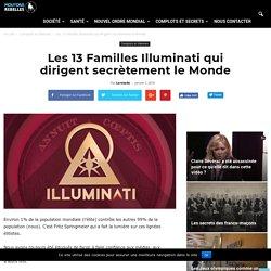 Les 13 Familles Illuminati qui dirigent secrètement le Monde