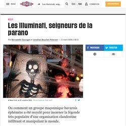 Les Illuminati, seigneurs de la parano