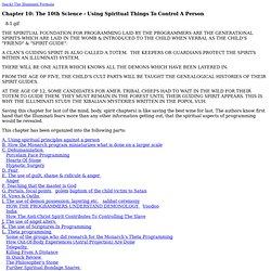 The Illuminati Formula 10:. Spiritual Control Techniques, Possession, Trances, Etc