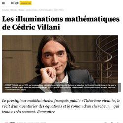 Les illuminations mathématiques de Cédric Villani - 12 septembre 2012