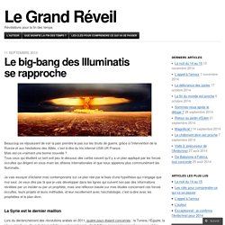 Le big-bang des Illuminatis se rapproche