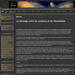 Gnose - Illuminisme - Le décalage entre les Lumières et les Illuministes