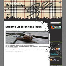 It's an illusion » Blog Archive » Sublime vidéo en time lapse