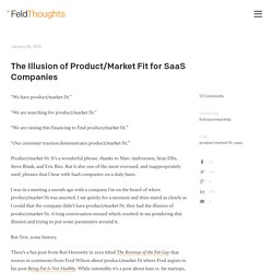 The Illusion of Product/Market Fit for SaaS Companies