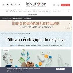 15 mars 2021 L'illusion écologique du recyclage