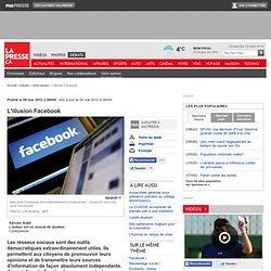 L'illusion Facebook | Sylvain AubéL'auteur est un avocat de Québec. | Votre opinion