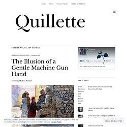 The Illusion of a Gentle Machine Gun Hand