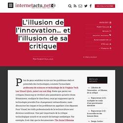 L'illusion de l'innovation… et l'illusion de sa critique