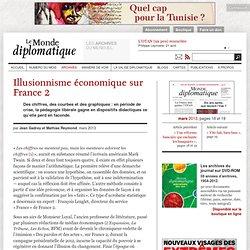 Illusionnisme économique sur France 2, par Jean Gadrey et Mathias Reymond