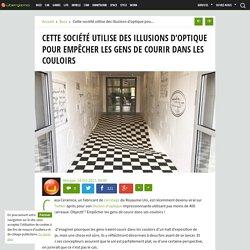 Cette société utilise des illusions d'optique pour empêcher les gens de courir dans les couloirs