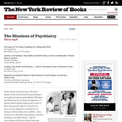 The Illusions of Psychiatry by Marcia Angell