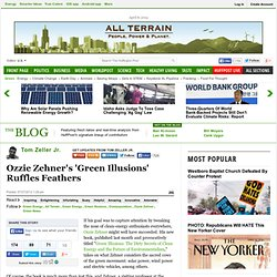 Tom Zeller Jr.: Ozzie Zehner's 'Green Illusions' Ruffles Feathers