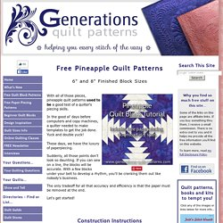 Free Pineapple Quilt Patterns: Illustrated Step-by-Step Instructions in 2 Sizes