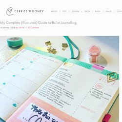 My Complete {Illustrated} Guide to Bullet Journalling. - Cerries Mooney