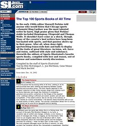 SI.com - Sports Illustrated -- The Magazine - SI's Top 100 Sports Books of All Time - Sunday January 26, 2003 04:45 PM