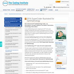 2016 SuperCoder Illustrated CPT® Coding Book for Ophthalmology