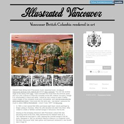 Illustrated Vancouver, Waldorf Hotel dining room Polynesian mural,...