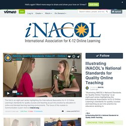 Illustrating iNACOL's National Standards for Quality Online Teaching on Vimeo