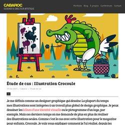 Étude de cas : Illustration Crocoule - Cabaroc