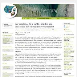 """""""Les paradoxes de la santé en Inde : une illustration des enjeux de développement"""" Café géo-oct15"""