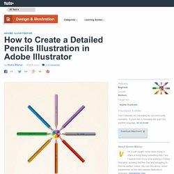 How to Create a Detailed Pencils Illustration in Adobe Illustrator - Tuts+ Design & Illustration Tutorial