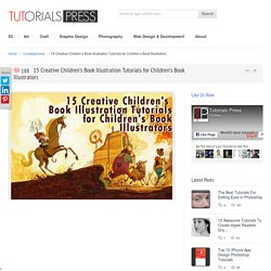 15 Creative Children's Book Illustration Tutorials for Children's Book Illustrators - Tutorials Press