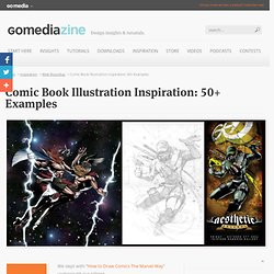Comic Book Illustration Inspiration: 50+ Examples