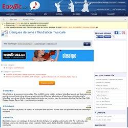 BANQUES DE SONS / ILLUSTRATION MUSICALE - Les meilleurs sites web gratuits