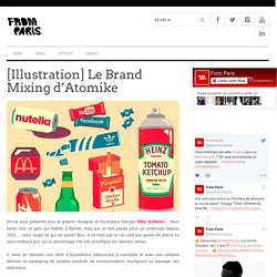 [Illustration] Le Brand Mixing d'Atomike - From Paris