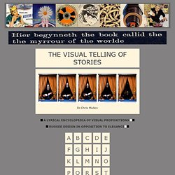 Dr. Chris Mullen, The Visual Telling of Stories, illustration, design, film, narrative sequences, magazines, books, prints etc