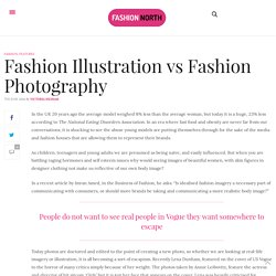 Fashion Illustration vs Fashion Photography – Fashion North